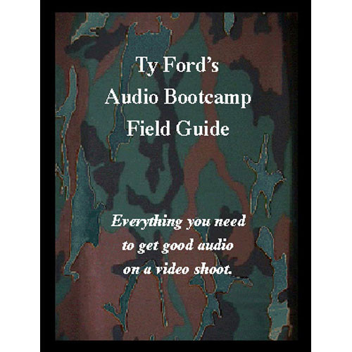 Ty Ford Audio & Video Book: Audio Bootcamp