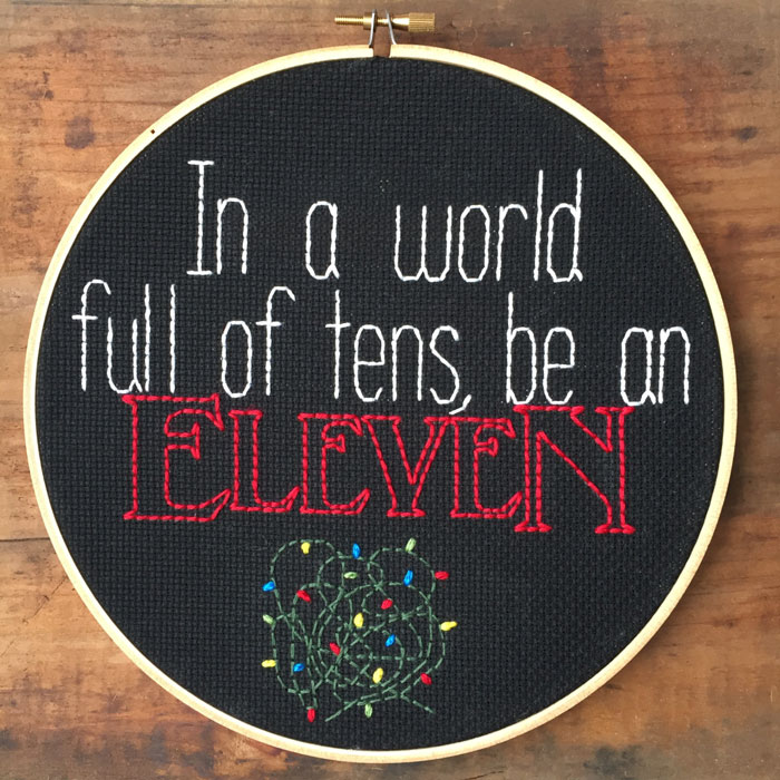In A World Full Of Tens Be An Eleven Cross-Stitch
