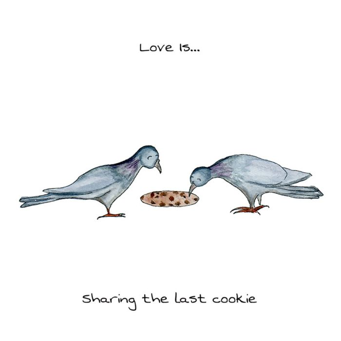 Love Is Sharing The Last Cookie