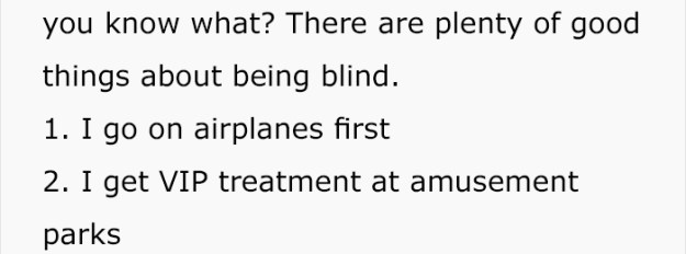 perks-of-being-blind-tommy-edison-experience-2 Blind Man Responds To People Who Pity Him By Sharing The 9 Best Things About Blindness Design Random