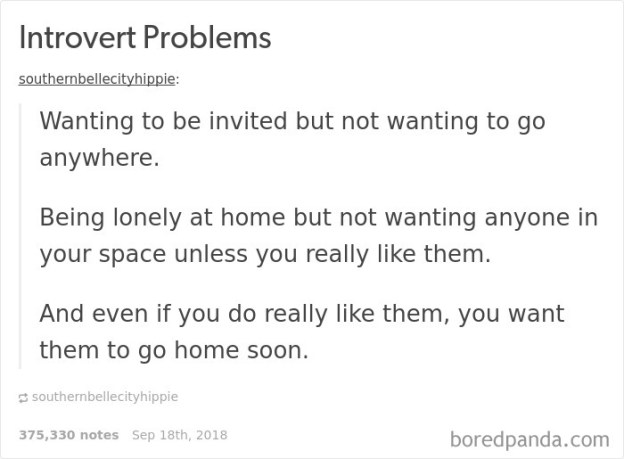 introvert-problems-tumblr-10-5ba0bb3a88ed3__700 15+ Times Tumblr Made Introverts Laugh Out Loud Design Random