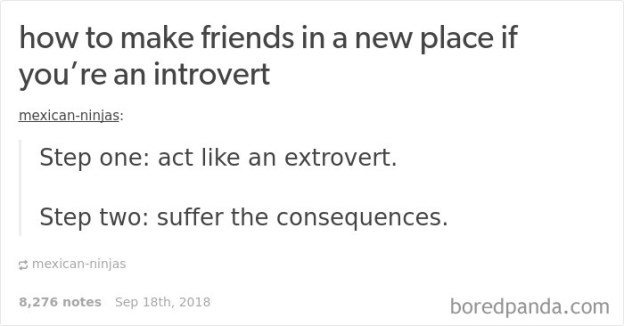 introvert-problems-tumblr-7-5ba0ba2904125__700 15+ Times Tumblr Made Introverts Laugh Out Loud Design Random