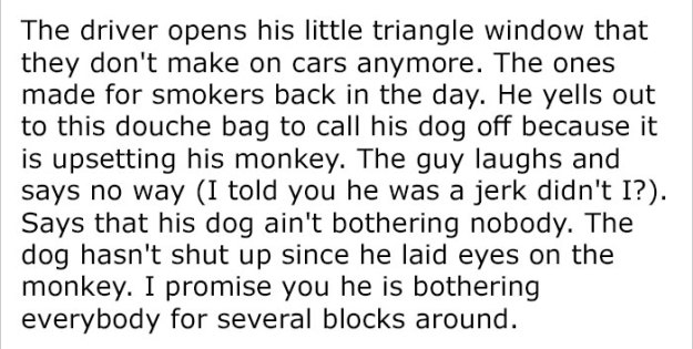monkey-dog-fight-truck-driver-story-6-5be9341f218fa__700 Guy Asks People To Share Unbelievable Things That Happened In Public And His Own Story Tops Everything Design Random