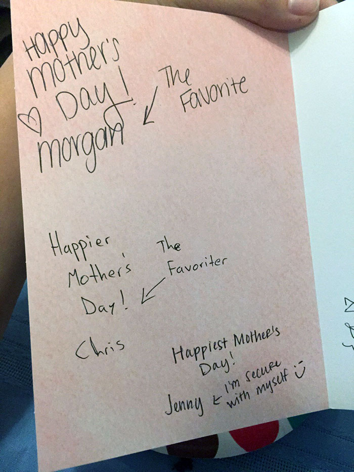 Always Be The Last One To Sign The Mother's Day Card