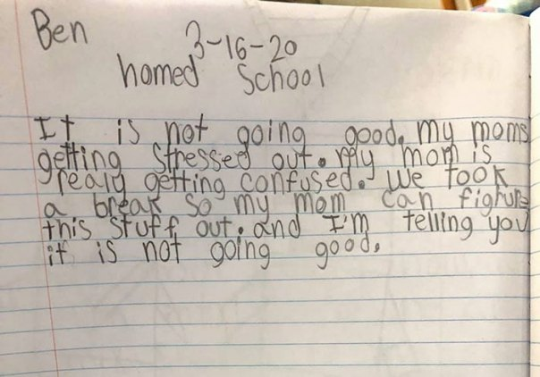 "Y'all I'm Dying! This Is Ben's Journal Entry From Monday About Our First ""Home School"" Day. That Last Sentence"