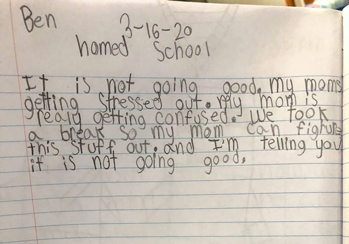 """Y'all I'm Dying! This Is Ben's Journal Entry From Monday About Our First """"Home School"""" Day. That Last Sentence"""