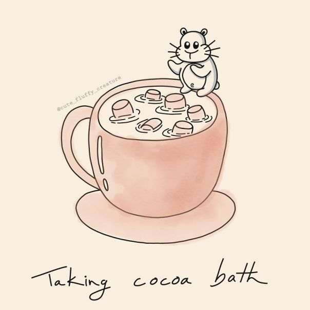 If There Would Be Cocoa Baths I Would Definitely Take One