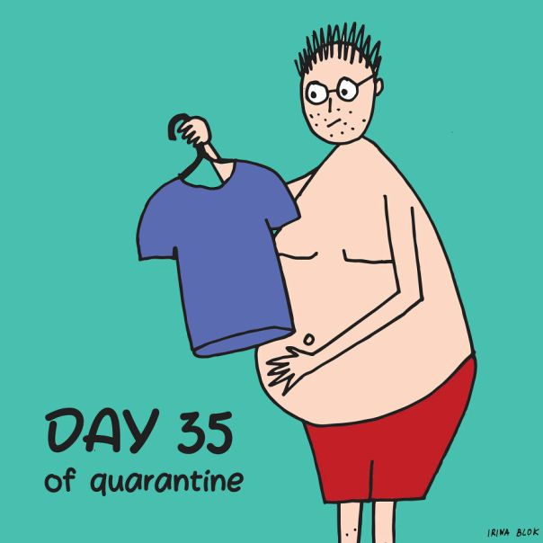 Day 35 Of Quarantine