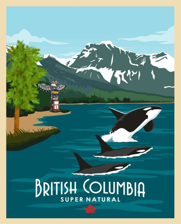 British Columbia, Mostly Know For Vancouver Or Whistler For Ski But There's So Much To It And It's Heritage (Hence The Totem Pole Added To The Image) , Marine Life And Stunning Nature