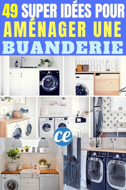 49 Exemples Astucieux De Buanderie Que Vous Aimeriez Bien Avoir A La Maison