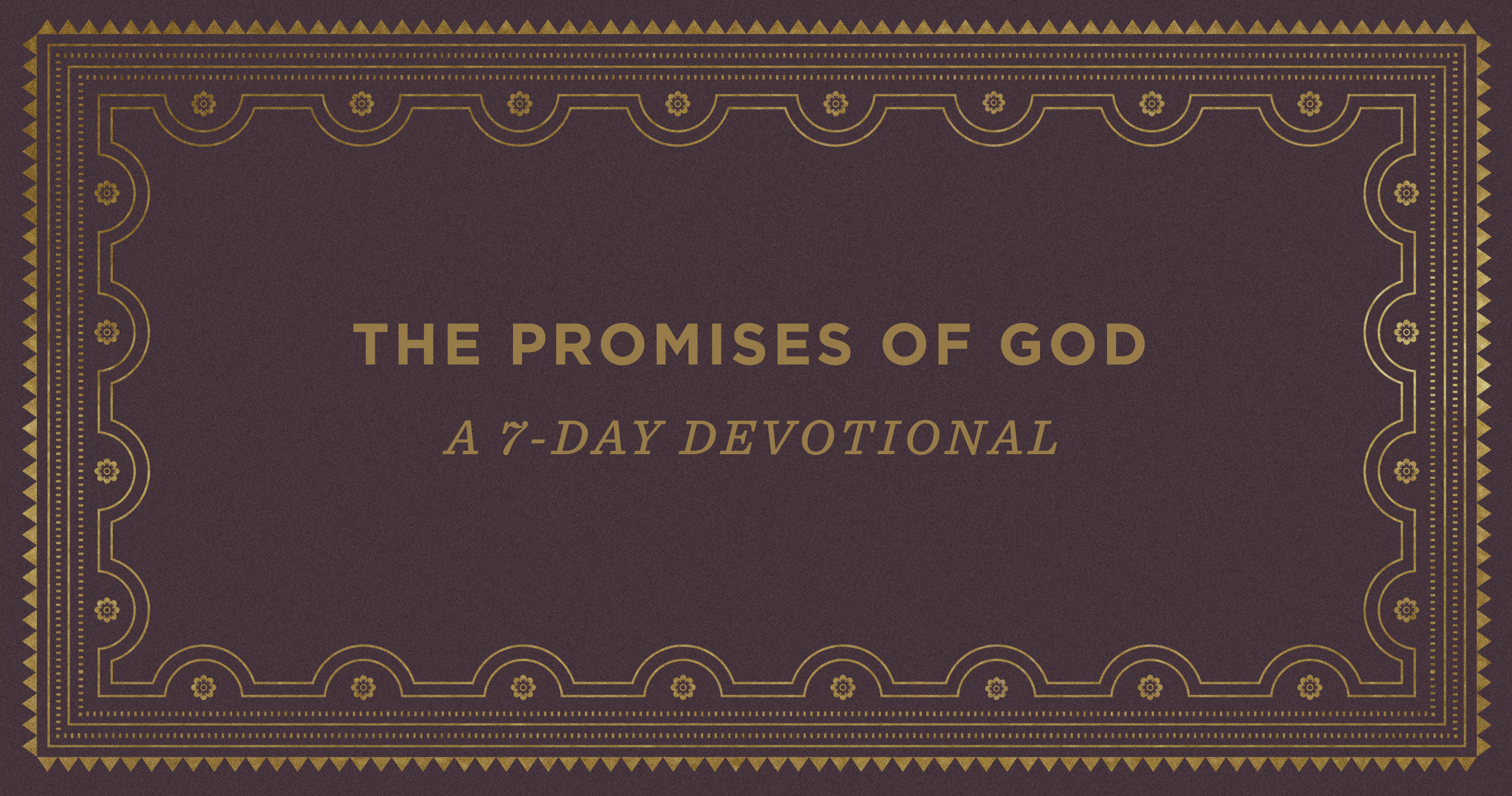 The Guarantees of God: A 7-Day Devotional