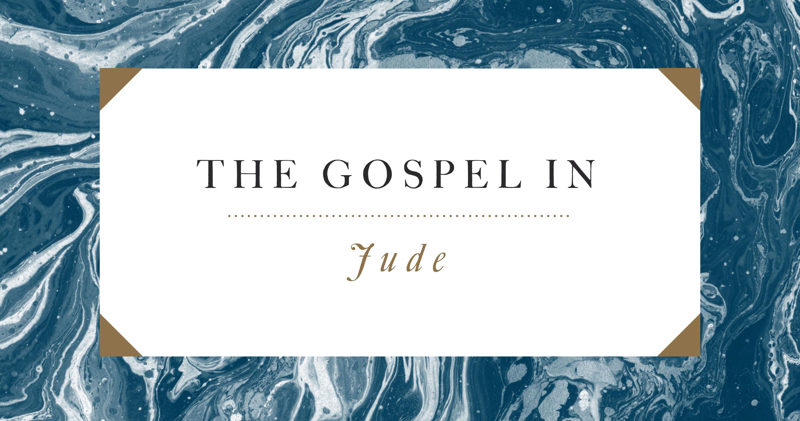The Gospel in Jude