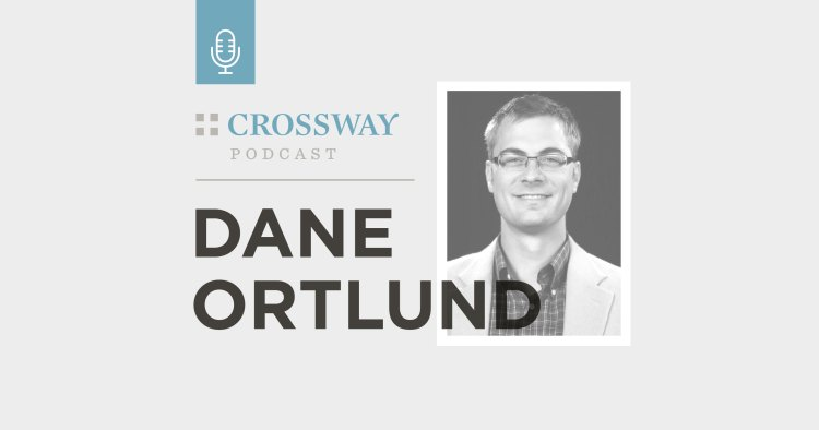 Podcast: The Unlikely Legacy of Jonathan Edwards (Dane Ortlund)