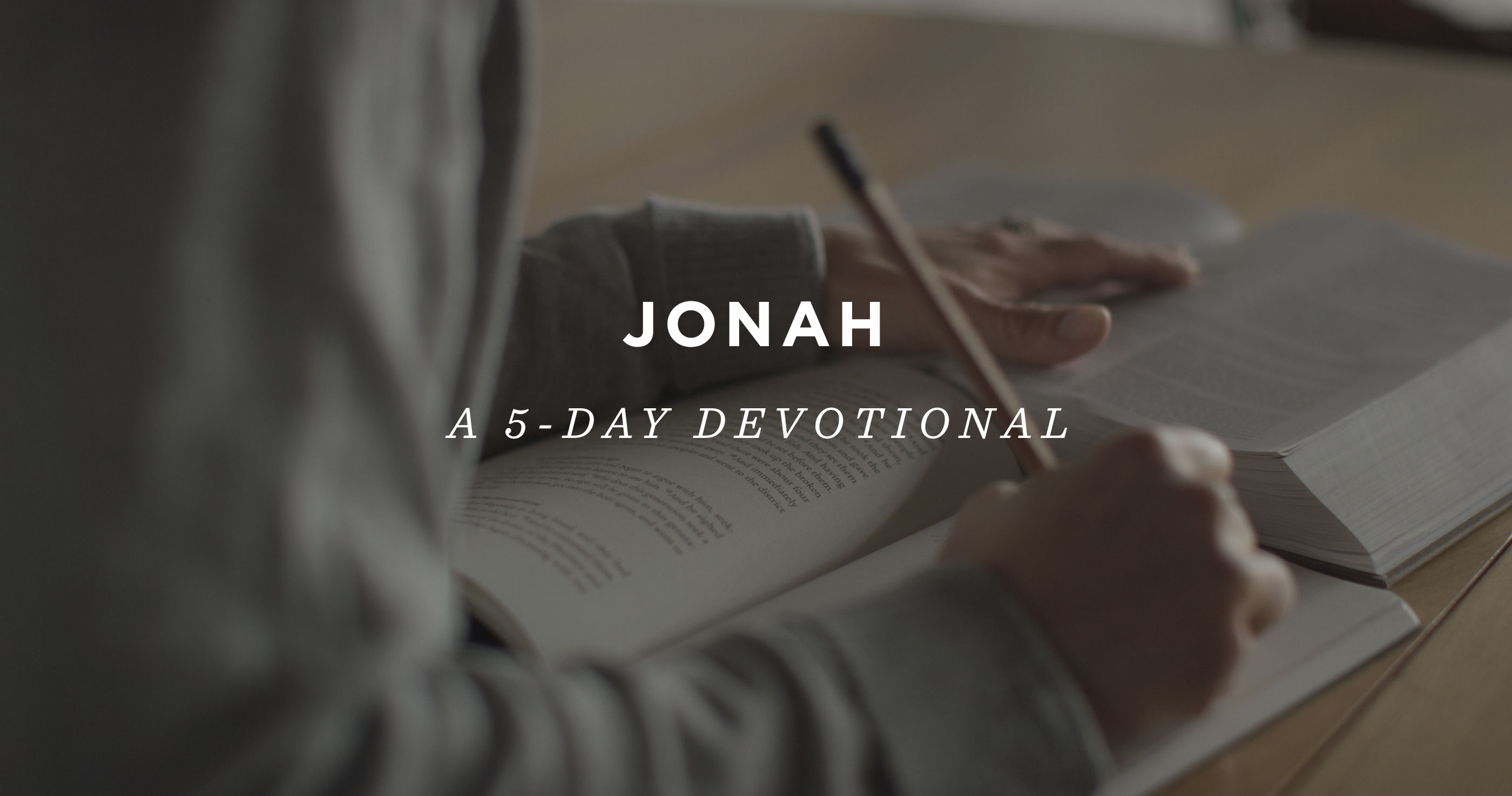 Jonah: A 5-Day Devotional