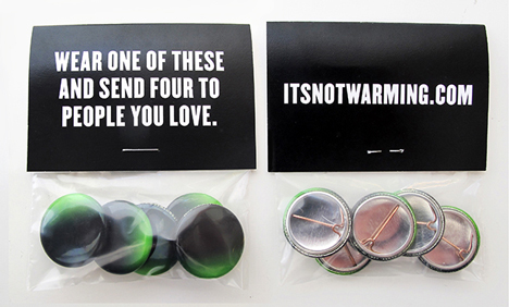 Its Not Warming campaign by Milton Glaser
