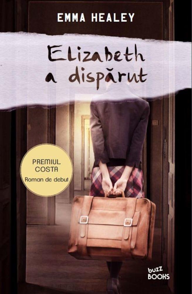 Emma Heale - Elizabeth a disparut -