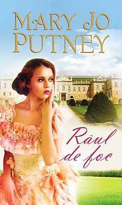 Raul de foc - Mary Jo Putney