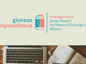 A Milano la prima Giornata della giovane imprenditoria.