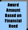 Financial  Need  Scholarship . .