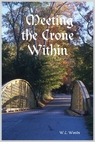 Meeting the Crone Within ~  W.L.Woods