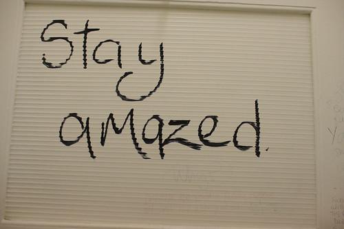 Stay amazed !