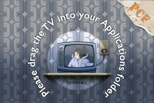 Democracy: the future of TV