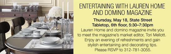Marshall Field's Lauren Home + Domino Magazine Event, May 18, Chicago