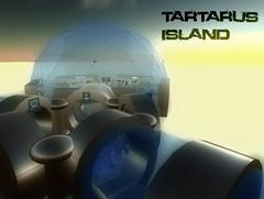 Tartarus Island again