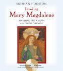 Invoking Mary Magdalene Siobhan Houston