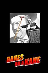 Rakes On A Kane