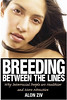 Breeding Between the L ines - Why Interracial People are Healthier and More Attractive