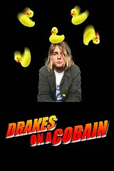 Drakes On A Cobain