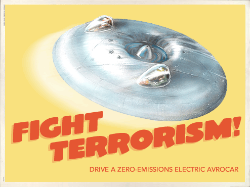 Fight Terrorism -- Drive an Avrocar
