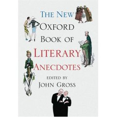 The New Oxford Book Literary Anecdotes