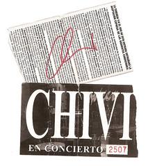 Nuestras entradas, autografiadas por Chivi