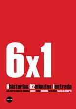 6 x 1 Cortos