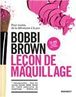 Leçon de maquillage avec Bobbi Brown