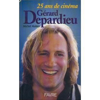 Gérard Depardieu - 25 ans de cinéma - Michel Mahéo - Achat ...