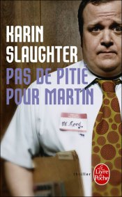 pas-de-pitie-martin-karin-slaughter