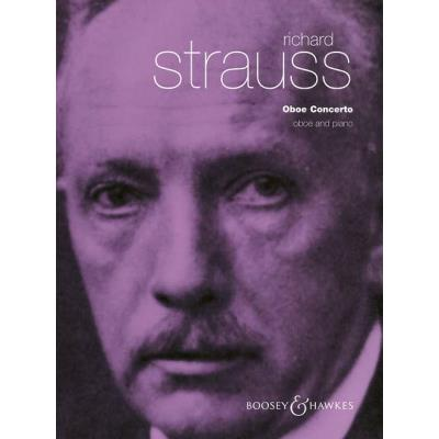 Partitions classique BOOSEY & HAWKES STRAUSS R. - CONCERTO FOR OBOE AND SMALL ORCHESTRA - OBOE AND PIANO Hautbois