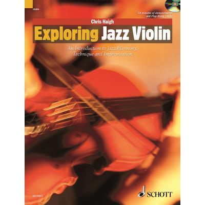 Partitions jazz&blues SCHOTT HAIGH CHRIS - EXPLORING JAZZ VIOLIN + CD Violon