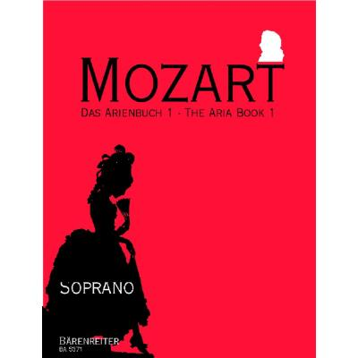 Partitions classique BARENREITER MOZART W.A. - ARIA BOOK VOL.1 - SOPRANO, PIANO Soprano, piano