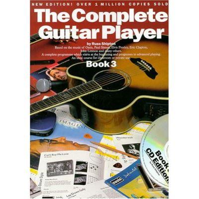 Méthodes et pédagogie WISE PUBLICATIONS SHIPTON RUSS - THE COMPLETE GUITAR PLAYER - BOOK 3 + CD - GUITAR Guitare acoustique