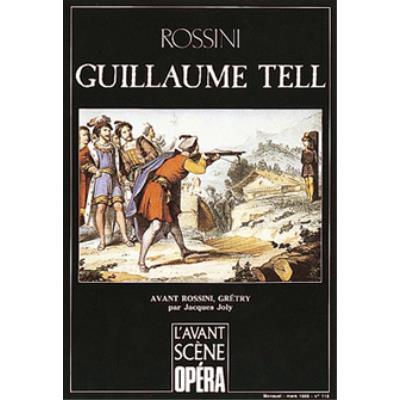 Librairie, papeterie, dvd... AVANT-SCENE ROSSINI GIOACHINO - GUILLAUME TELL - L´AVANT SCENE OPERA N°118 Revue musicale