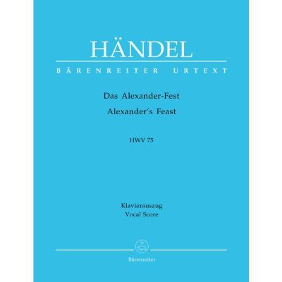 Partitions classique BARENREITER HAENDEL G.F. - ALEXANDER´S FEST HWV 75 - CHANT, PIANO Choeur et ensemble vocal