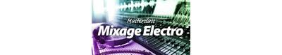 Master Class Mixage Electro