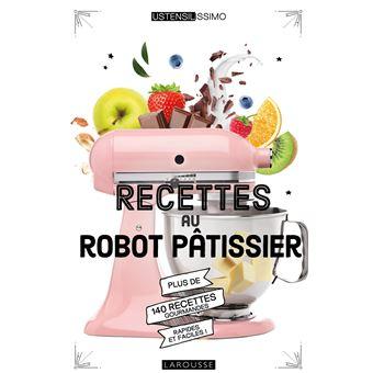 recettes au robot patissier
