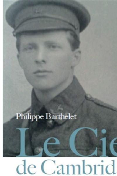 Le ciel de Cambridge Rupert Brooke, la mort et la poésie Rupert Brooke, la  mort et la poésie - broché - Philippe Barthelet - Achat Livre   fnac