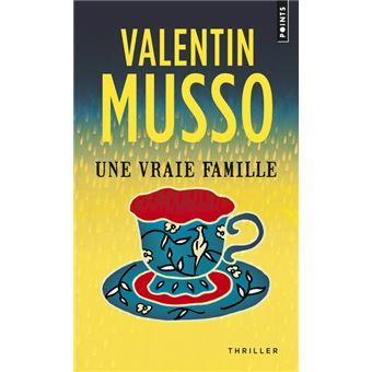 Une Vraie Famille Poche Valentin Musso Livre Tous Les
