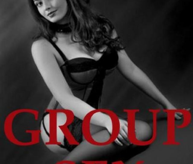 Sexy Group Sex Five Group Sex Erotica Stories Epub Naughty Daydreams Press Achat Ebook Fnac